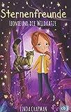 Sternenfreunde - Leonie und die Wildkatze (Die Sternenfreunde-Reihe, Band 2)