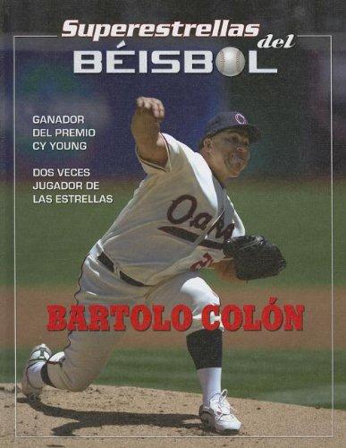 Bartolo Colon (Superestrellas del Beisbol/Superstars of Baseball) por Tania Rodriguez Gonzalez