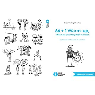 Design Thinking Workshop: 66 + 1 Warm-up, which make you unforgettable as a coach (English Edition)