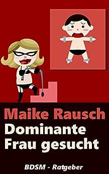 Dominante Frau Gesucht