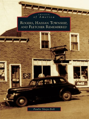 Rogers, Hassan Township, and Fletcher Remembered (Images of America) (English Edition)