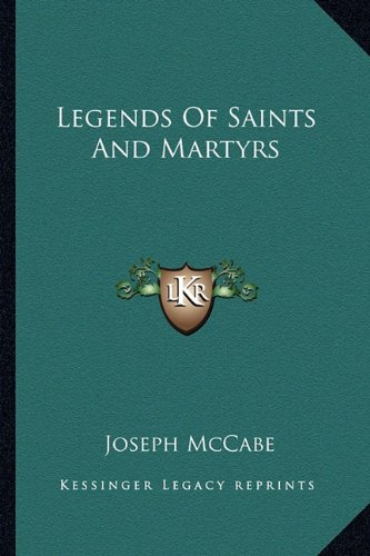 Legends of Saints and Martyrs
