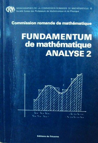 Fundamentum de mathématique - ANALYSE 2 par Collectif