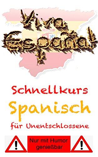 SCHNELLKURS SPANISCH – Urlaubs- und Reisewortschatz: Kurz vor dem Abflug - Reisewortschatz auf dem Kindle üben.
