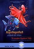 'Der Regenbogenfisch entdeckt die Tiefsee: To Yapaki Oupavio ToEo' von Marcus Pfister