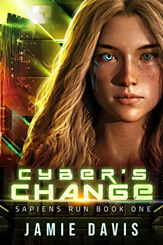 Cybers Change: Sapiens Run Book 1 (English Edition) eBook: Jamie ...