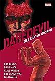 Gli ultimi giorni. Daredevil collection: 11