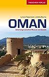 Oman - Unterwegs zwischen Muscat und Salalah (Trescher-Reihe Reisen)