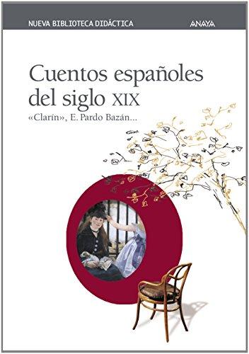 Cuentos españoles del siglo XIX (Clásicos - Nueva Biblioteca Didáctica)
