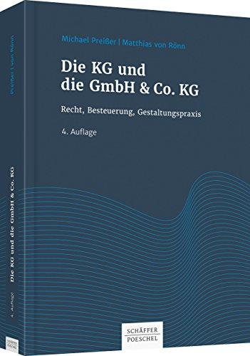 Die KG und die GmbH & Co. KG: Recht, Besteuerung, Gestaltungspraxis