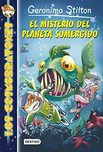 El misterio del planeta sumergido: Cosmorratones 6 (Geronimo Stilton) por Geronimo Stilton