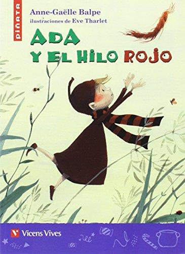 ADA Y EL HILO ROJO (PIÑATA): 000001 (Colección Piñata) - 9788468236827