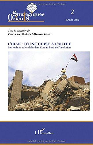 L'Irak : d'une crise à l'autre par Various Authors