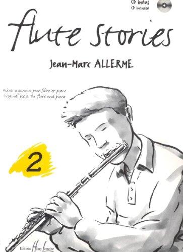 Flûte Stories Vol.2 + CD --- Flûte et Piano