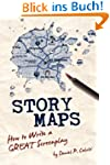 Story Maps: How to Write a Great Scre...