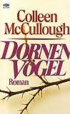 Dornenvögel : Roman. Heyne 5738 ; 3453011848 -