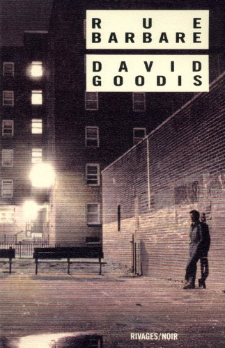 Rue Barbare par David Goodis