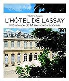 L'hôtel de Lassay (Portes ouvertes)