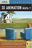Exploring 3D Animation with Maya 7 (Design Exploration Series)