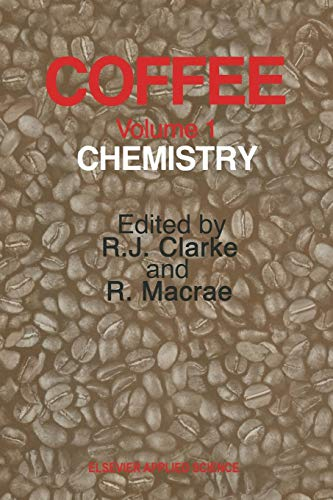 Coffee: Volume 1: Chemistry
