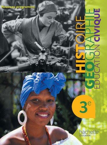 Histoire Gographie Education Civique 3e - Livre lve Format compact - Edition 2012