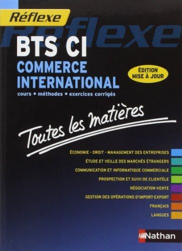 Toutes les matires - BTS Commerce international de Bruno Catez (17 dcembre 2013) Broch