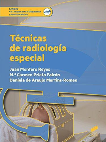 Técnicas de radiología especial (Sanidad nº 79) de [Montero Reyes, Juan/