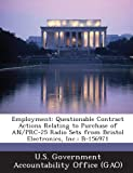 Employment: Questionable Contract Actions Relating to Purchase of An/PRC-25 Radio Sets from Bristol Electronics, Inc.: B-156971
