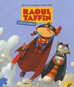 """Afficher """"Raoul Taffin super-héros"""""""