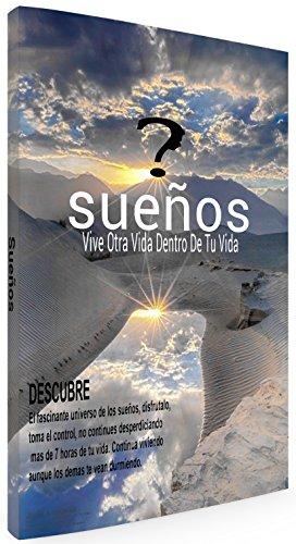 Sueños: Vive Otra Vida Dentro De Tu Vida (Entendiendo El Proposito Y Poder De Los Sueños nº 1) por Jesús Guzmán
