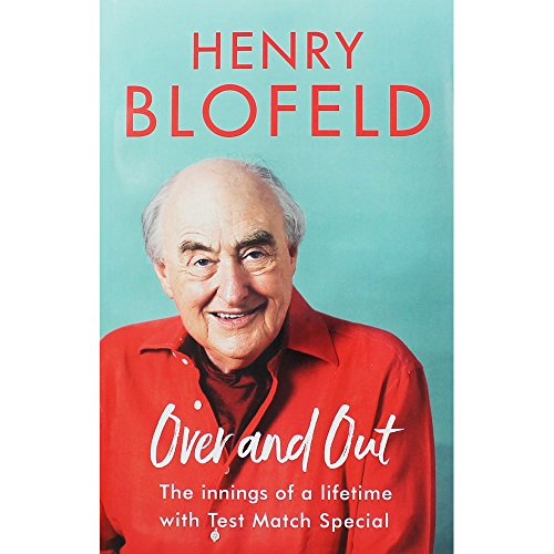 Henry Blofeld - Over and Out