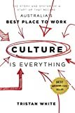 #7: Culture Is Everything: The Story and System of a Start-Up That Became Australia's Best Place to Work