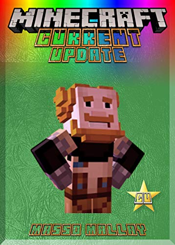 Current Update On Minecrafting: (An Unofficial Minecraft Book) (English Edition)