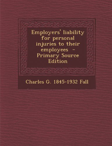 Employers' liability for personal injuries to their employees