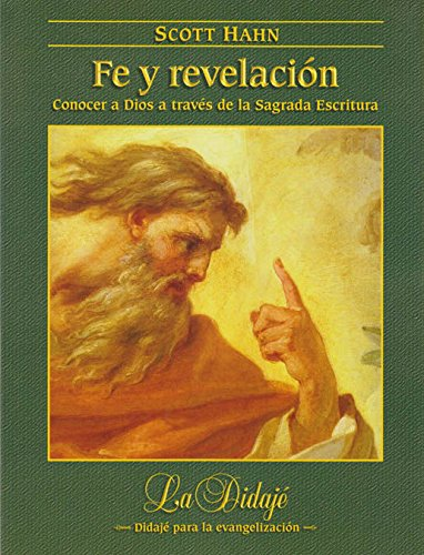 Fe y revelación: Conocer a Dios a través de la Sagrada Escritura (Didajé)