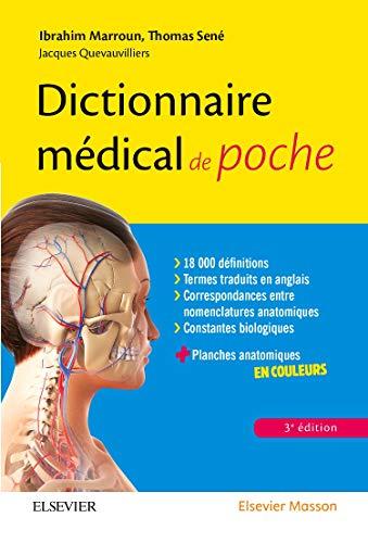 Dictionnaire médical de poche: Avec des planches anatomiques en couleurs par Ibrahim Marroun