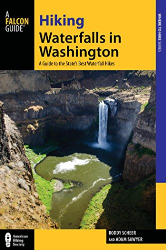Hiking Waterfalls in Washington: A Guide to the State's Best Waterfall Hikes (English Edition) Fall Mount Gps