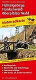 Fichtelgebirge - Frankenwald - Oberpfälzer Wald: Motorradkarte mit Ausflugszielen, Einkehr- & Freizeittipps und Tourenvorschlägen, wetterfest, ... GPS-genau. 1:200000 (Motorradkarte / MK) -
