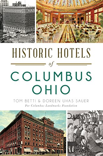 Historic Hotels of Columbus, Ohio (Landmarks) (English Edition) (Gebäude Columbus)
