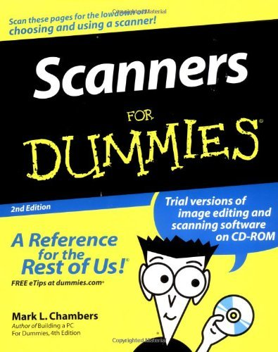 Scanners For Dummies by Mark L. Chambers (2004-05-07)
