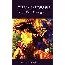 Tarzan the Terrible (Serapis Classics) (English Edition)
