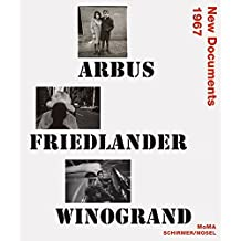 Arbus, Friedlander, Winogrand: New Documents 1967