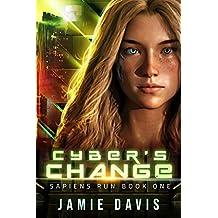 Cyber's Change: Sapiens Run Book 1 (English Edition)