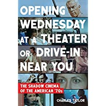 Opening Wednesday at a Theater or Drive-In Near You: The Shadow Cinema of the American '70s