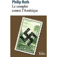 Les livres de Roth:Le complot contre l'Amérique