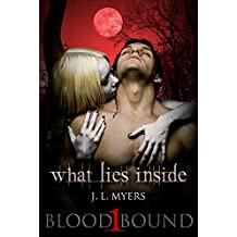 What Lies Inside: A Vampire Paranormal Romance (Blood Bound Series Book 1) (English Edition)