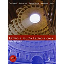 Latino a scuola latino a casa. Laboratorio 2