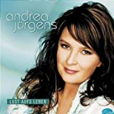 Songtexte von Andrea Jürgens - Lust aufs Leben