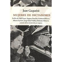 Mujeres de dictadores.