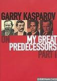 Garry Kasparov on My Great Predecessors